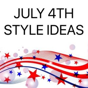 Other - Some style ideas for July 4th